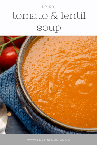 Spicy tomato & lentil Soup PIN