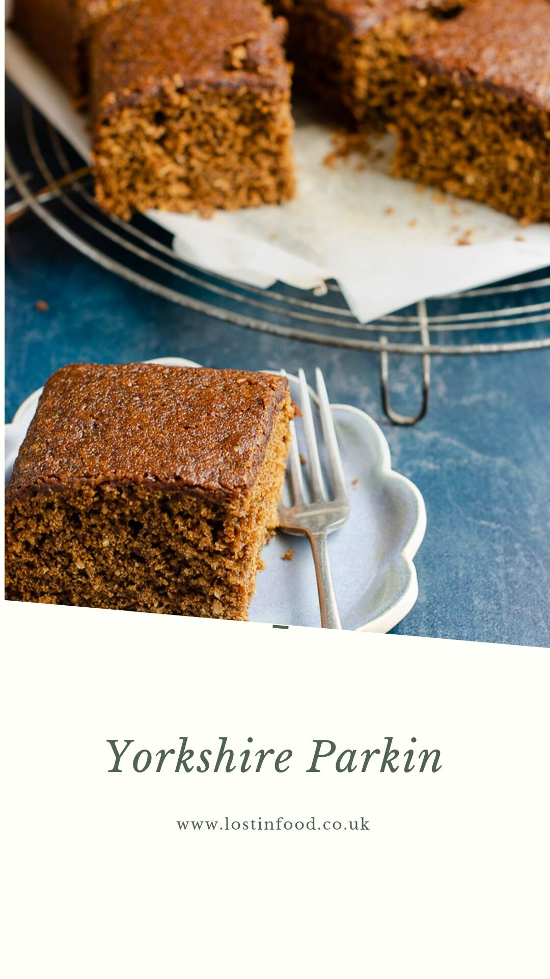 A pinterest graphic of a parkin slice with the remainder of the cake to the back.